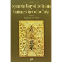 Beyond the Glory of the Sultans