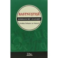 Rastnuştişe Kırmancki