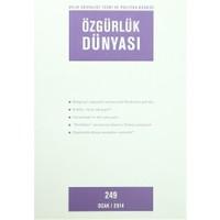 Özgürlük Dünyası Aylık Sosyalist Teori ve Politika Dergisi Sayı : 249 Ocak 2014