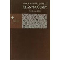 Sosyal Siyaset Açışından İslam'da Ücret
