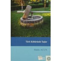 Türk Kültüründe Taşlar