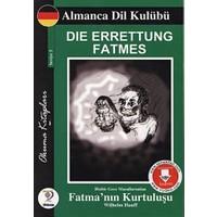 Die Errettung Fatmes - Binbir Gece Masallarından Fatma'nın Kurtuluşu