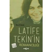 Latife Tekin'in Romancılığı