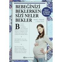 Bebeğinizi Beklerken Sizi Neler Bekler - Sharon Mazel