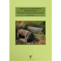 Adilcevaz Çevresindeki Mezar Taşları - Gravestones in Adilcevaz and its Environs