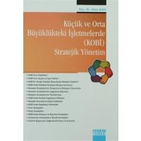 Küçük ve Orta Büyüklükteki İşletmelerde (KOBİ) Stratejik Yönetim