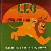 Leo - Babamı Çok Seviyorum, Çünkü...
