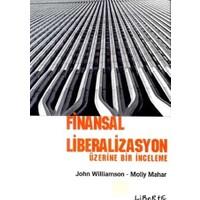 Finansal Liberalizasyon Üzerine Bir İnceleme