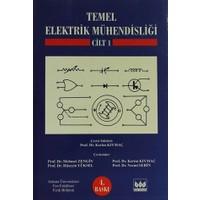 Temel Elektrik Mühendisliği Cilt: 1
