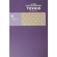 16. Yüzyıl Klasik Türk Edebiyatında Tevhid