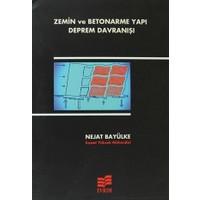 Zemin ve Betonarme Yapı Deprem Davranışı