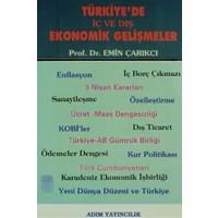 Türkiye'de İç ve Dış Ekonomik Gelişmeler