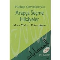 Türkçe Çevirileriyle Arapça Seçme Hikayeler 4. Kitap