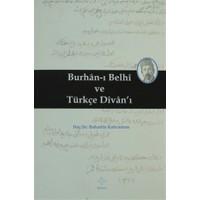 Burhan-ı Belhi ve Türkçe Divan-ı