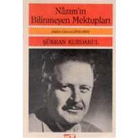 Nazım'ın Bilinmeyen Mektupları Adalet Cimcoz'a Mektuplar / 1945-1950