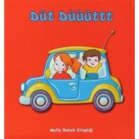 Mutlu Bebek Kitaplığı - Düt Düüüttt