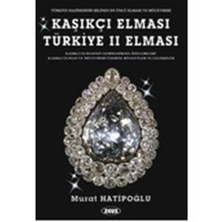 Kaşıkçı Elması: Türkiye 2. Elması - Spoonmarker's Diamond