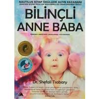 Bilinçli Anne Baba - Shefali Tsabary