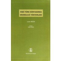 Eski Türk Dünyasında Kronoloji Yöntemleri