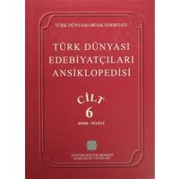 Türk Dünyası Edebiyatçıları Ansiklopedisi Cilt : 6 (Kıdır-Nüzuli)