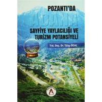 Pozantı'da Adana Sayfiye Yaylacılığı ve Turizm Potansiyeli