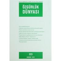 Özgürlük Dünyası Aylık Sosyalist Teori ve Politika Dergisi Sayı : 223 - Kasım 2011