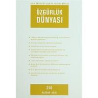 Özgürlük Dünyası Aylık Sosyalist Teori ve Politika Dergisi Sayı : 230 - Haziran 2012