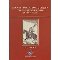 Osmanlı İmparatorluğu'nun Halihazırının Tarihi 17. Yüzyıl