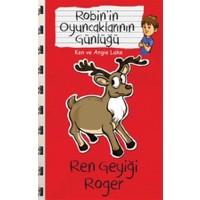 Robin'in Oyuncaklarının Günlüğü - Ren Geyiği Roger