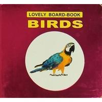 Birds Lovely Board-Book