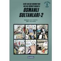 Osmanlı Sultanları - 2 (6 Kitap)