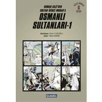 Osmanlı Sultanları - 1 (6 Kitap)