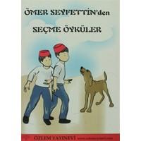 Ömer Seyfettin'den Seçme Öyküler