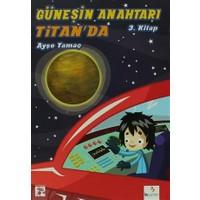 Güneşin Anahtarı Titan'da - 3. Kitap