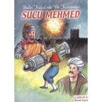 Budin Kalesi'nde Bir Kahraman Sucu Mehmed