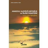 Anadolu Aleviliği ve İslam Fanatizmi