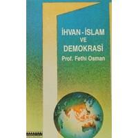 İhvan - İslam ve Demokrasi
