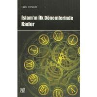 İslam'ın İlk Dönemlerinde Kader