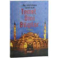 Her Müslümana Lazım Olan Temel Dini Bilgiler