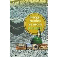 Mekke Medine ve Hicaz Rehberi