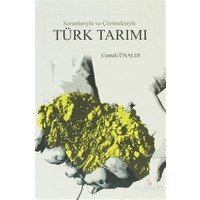 Sorunlarıyla ve Çözümleriyle Türk Tarımı