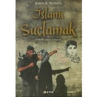 İslamı Suçlamak