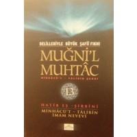 Delilleriyle Büyük Şafii Fıkhı - Muğni'l Muhtac 13. Cilt