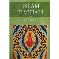 İslam İlmihali ve (Namaz)