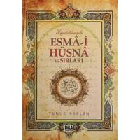 Faziletleriyle Esma-i Hüsna ve Sırları
