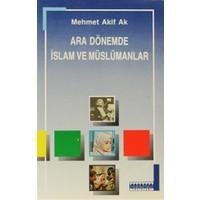 Ara Dönemde İslam ve Müslümanlar