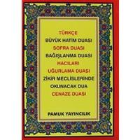 Türkçe Büyük Hatim Duası - Sofra Duası - Bağışlanma Duası - Hacılar - Uğurlama Duası - Zikir Meclislerinde Okunacak Dua - Cenaze Duası