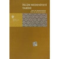 İslam Medeniyeti Tarihi - İbrahim Sarıçam