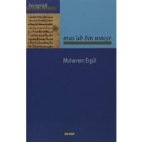 Musab Bin Umeyr - Muharrem Ergül