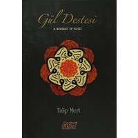 Gül Destesi - A Bouquet of Roses